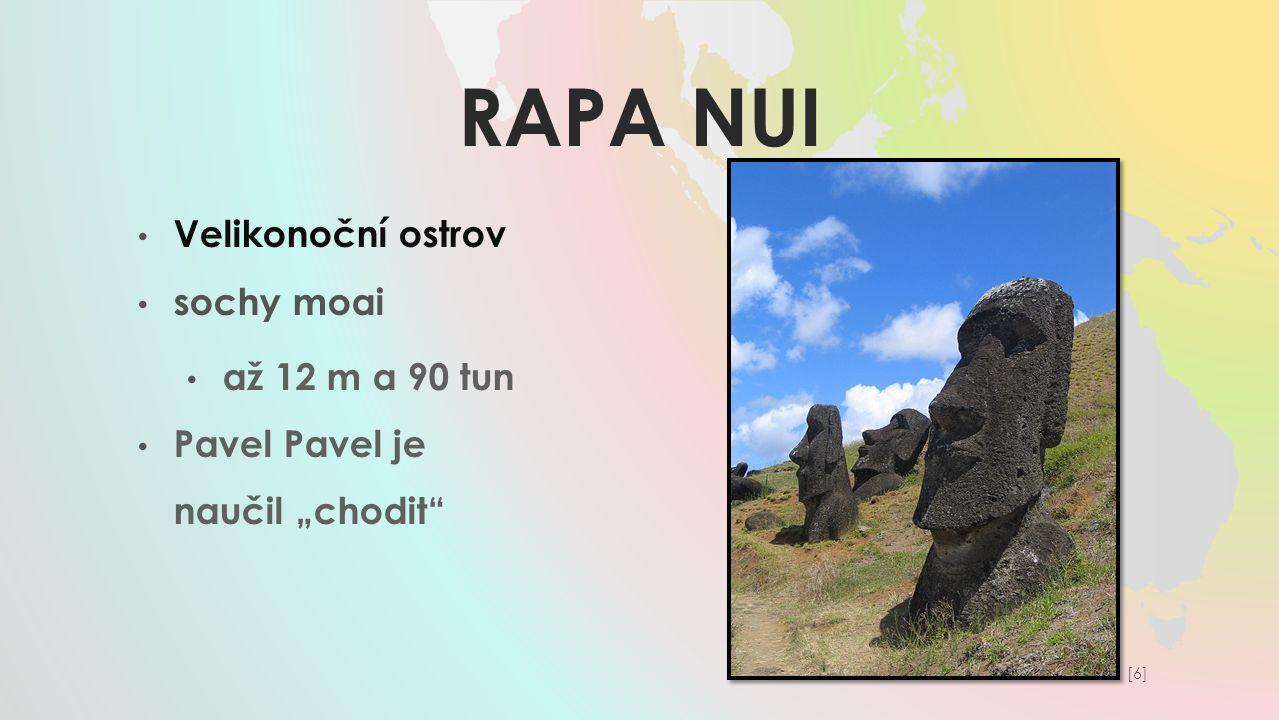 """RAPA NUI Velikonoční ostrov sochy moai až 12 m a 90 tun Pavel Pavel je naučil """"chodit"""" [6][6]"""