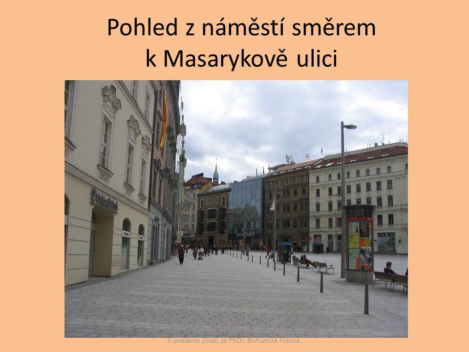 Pohled z náměstí směrem k Masarykově ulici Autorem materiálu a všech jeho částí, není- li uvedeno jinak, je PhDr. Bohumila Fillová.