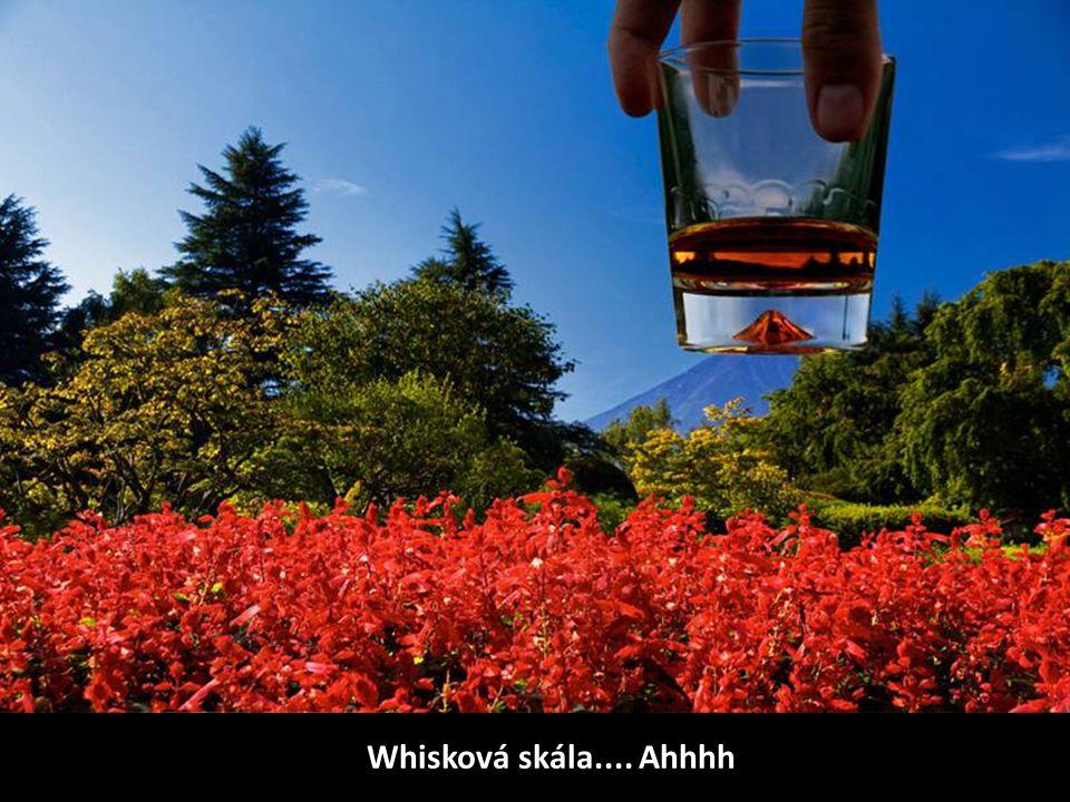 Whisková skála.... Ahhhh