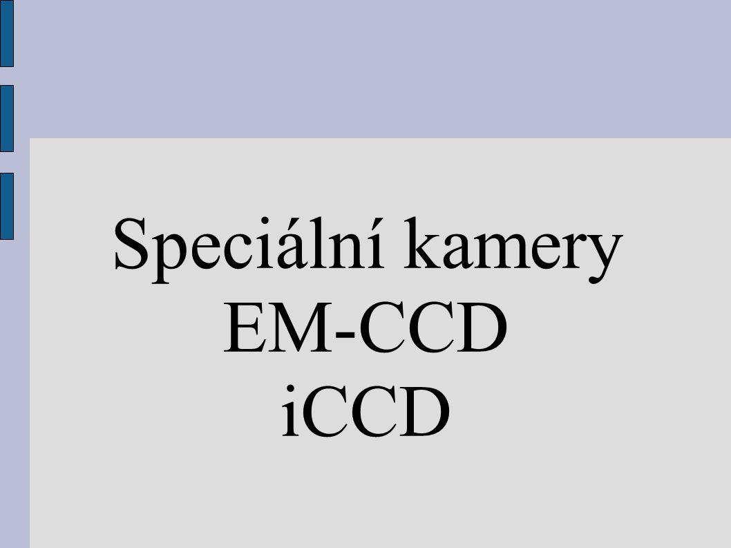 Speciální kamery EM-CCD iCCD