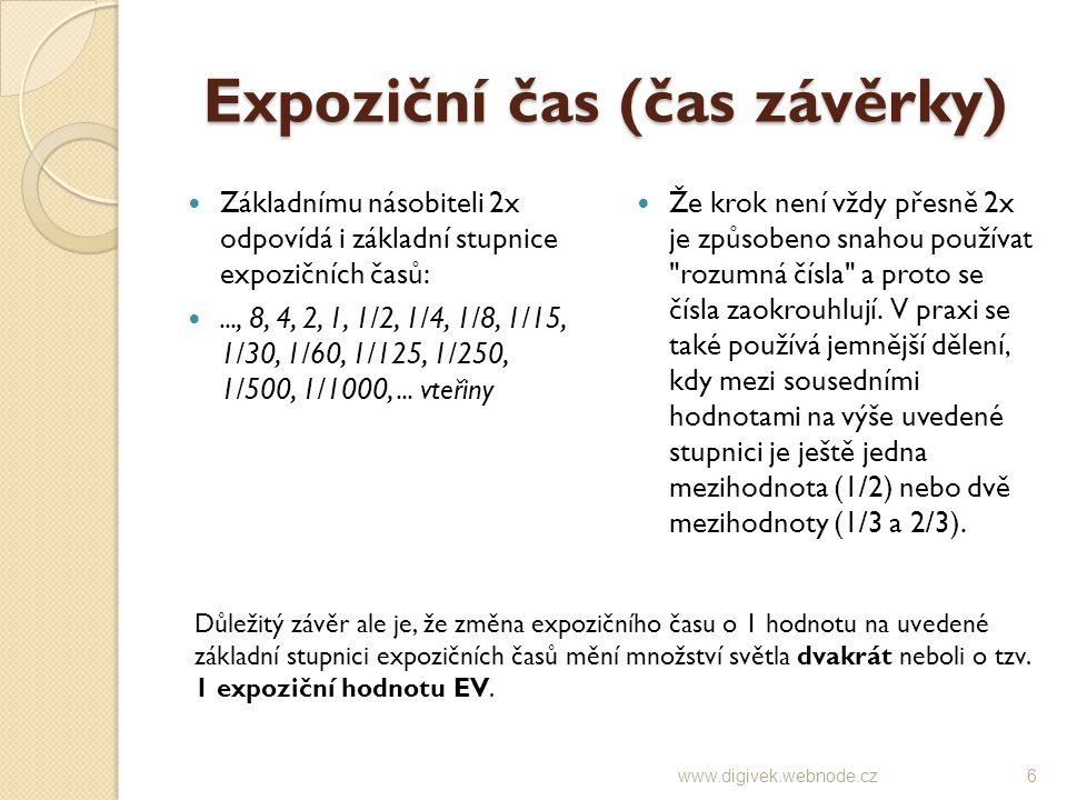 ISO citlivost Pokud zvýšíme ISO citlivost 2x (např.
