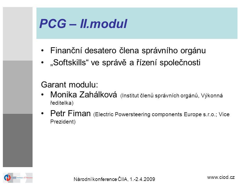"""www.ciod.cz Národní konference ČIIA, 1.-2.4.2009 PCG – II.modul Finanční desatero člena správního orgánu """"Softskills"""" ve správě a řízení společnosti G"""