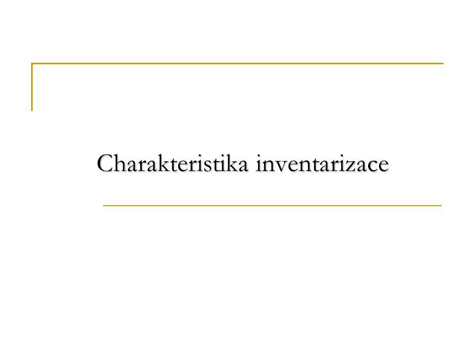 Charakteristika inventarizace