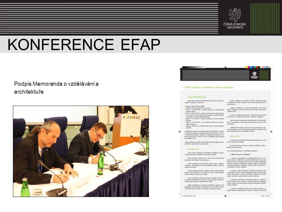 KONFERENCE EFAP Podpis Memoranda o vzdělávání a architektuře