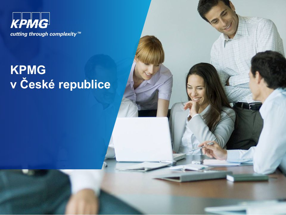 1 © 2012 KPMG Česká republika, s.r.o., a Czech limited liability company and a member firm of the KPMG network of independent member firms affiliated with KPMG International Cooperative ( KPMG International ), a Swiss entity.