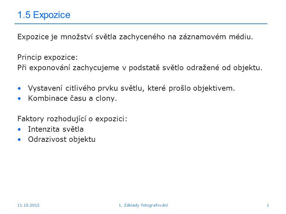 11.10.20121. Základy fotografování22 1.7 Měření expozice – zonální