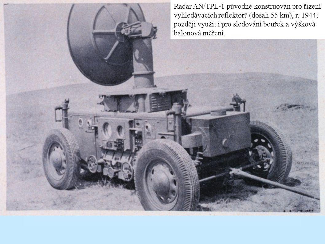 Úvod do meteor. radarů (pokr.) –Vliv technologie radaru na válečné události během 2. světové války (výhoda Spojenců) –přes efektivnost a nenahraditeln