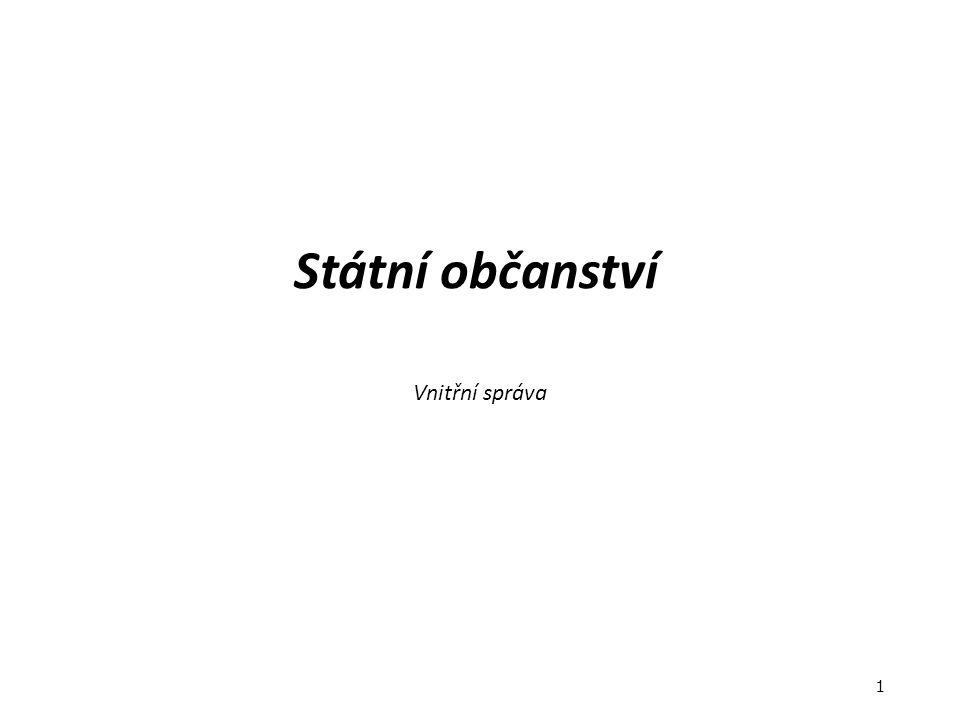 Státní občanství Vnitřní správa 1