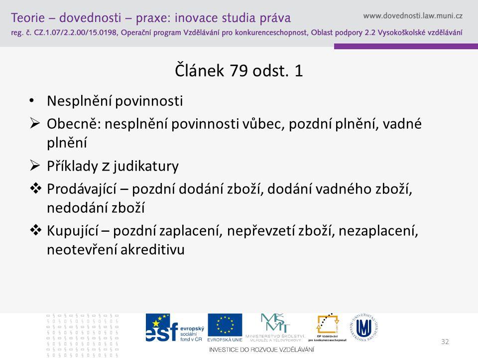 32 Článek 79 odst.