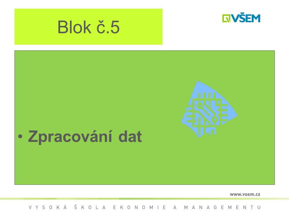 Blok č.5 Zpracování dat