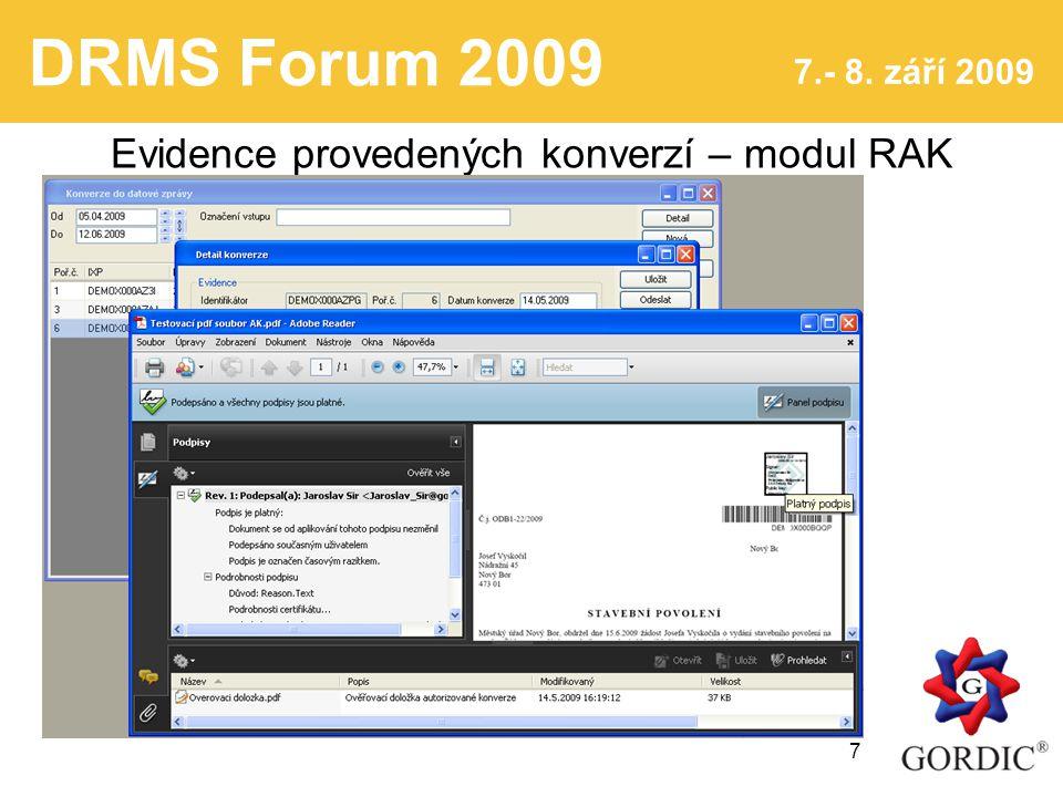 DRMS Forum 2009 7.- 8.září 2009 8 GORDIC ® spol. s r.o.