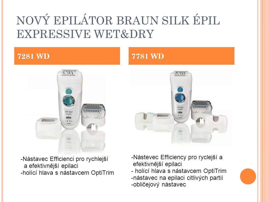 NOVÝ EPILÁTOR BRAUN SILK ÉPIL EXPRESSIVE WET&DRY 7281 WD7781 WD -Nástavec Efficienci pro rychlejší a efektivnější epilaci -holící hlava s nástavcem OptiTrim -Nástevec Efficiency pro ryclejší a efektivnější epilaci - holící hlava s nástavcem OptiTrim -nástavec na epilaci citlivých partií -obličejový nástavec