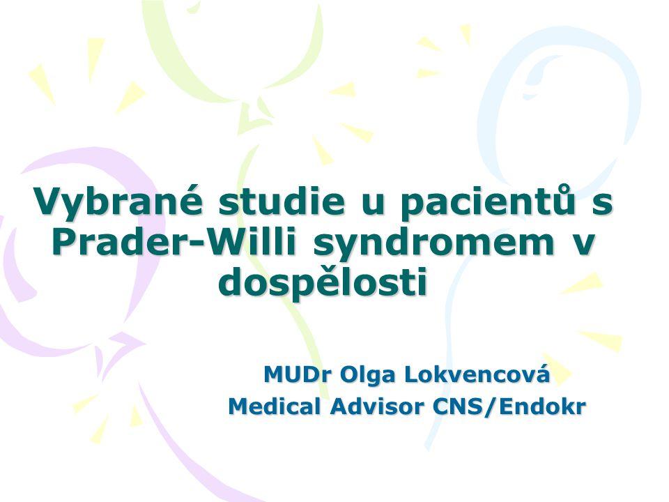 Vybrané studie u pacientů s Prader-Willi syndromem v dospělosti MUDr Olga Lokvencová Medical Advisor CNS/Endokr