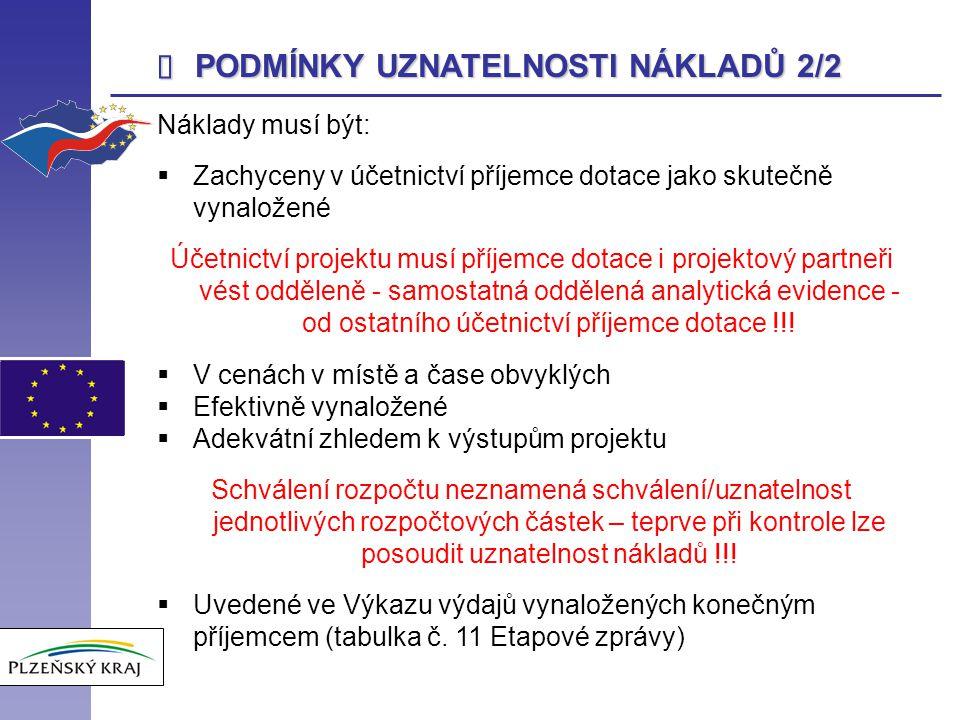 Formulář ETAPOVÉ ZPRÁVY 8/11 Metodika vykazování příjmů projektu bude podrobně rozebrána v další části semináře