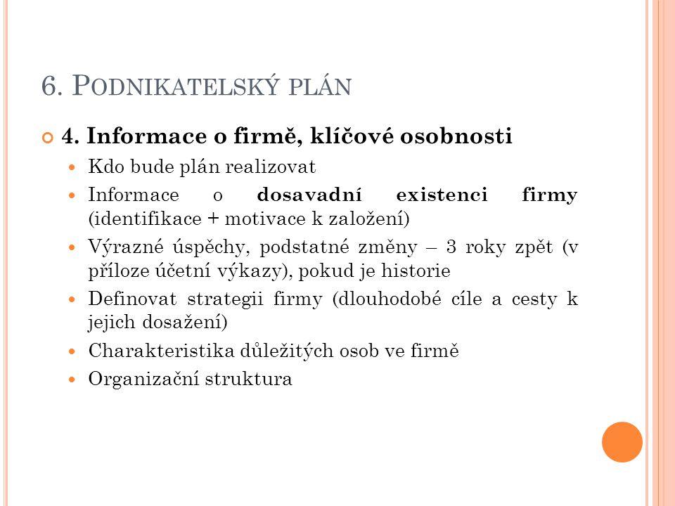 6.P ODNIKATELSKÝ PLÁN 4.