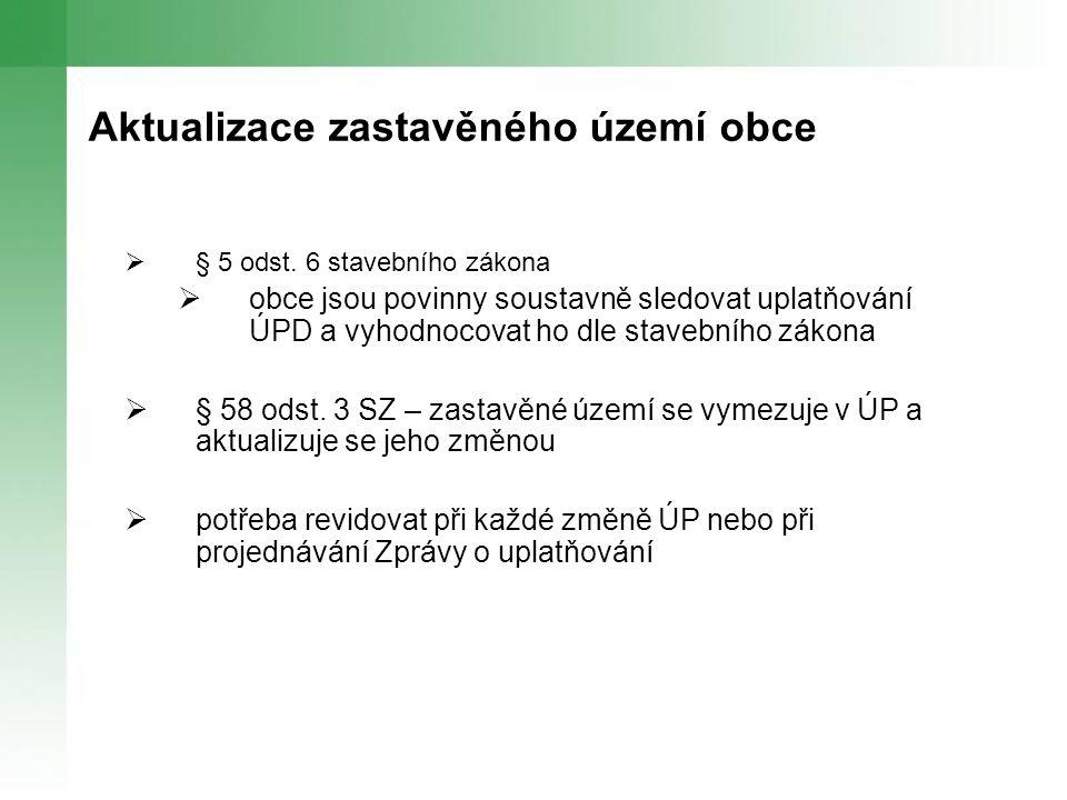 Aktualizace zastavěného území obce  § 5 odst.