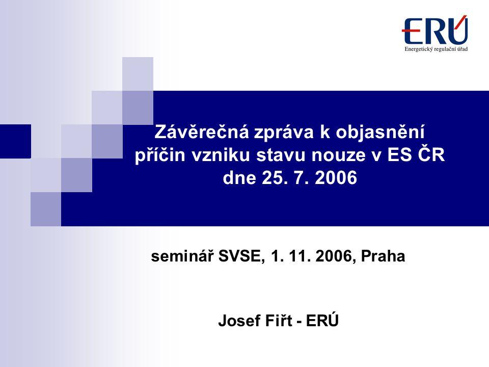 Závěrečná zpráva k objasnění příčin vzniku stavu nouze v ES ČR dne 25.