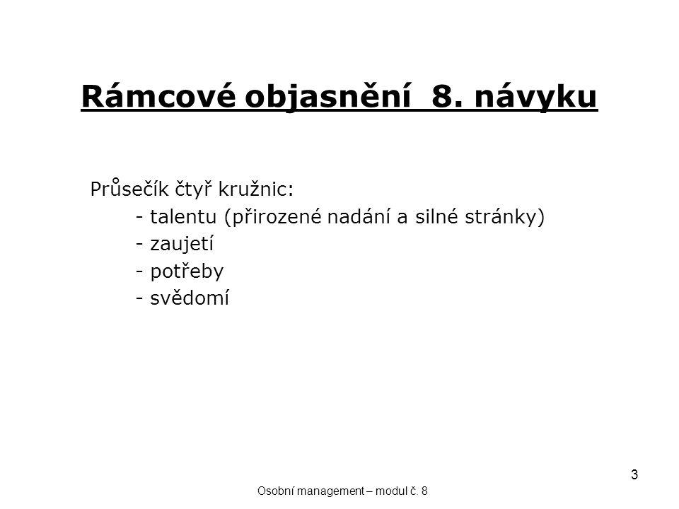 3 Rámcové objasnění 8.