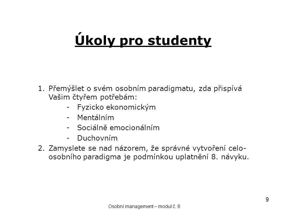 9 Úkoly pro studenty Osobní management – modul č.