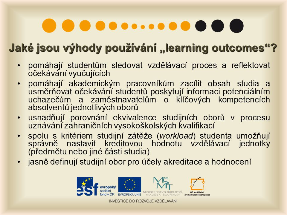 """Jaké jsou výhody používání """"learning outcomes ."""
