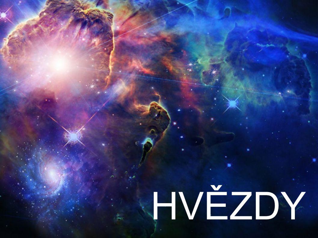2.Vývoj hvězd Během milionů a miliard let se hvězdy vyvíjeli.