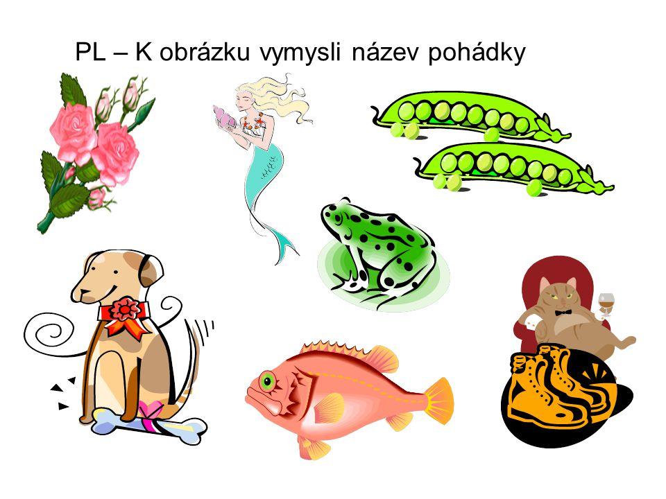 PL – K obrázku vymysli název pohádky