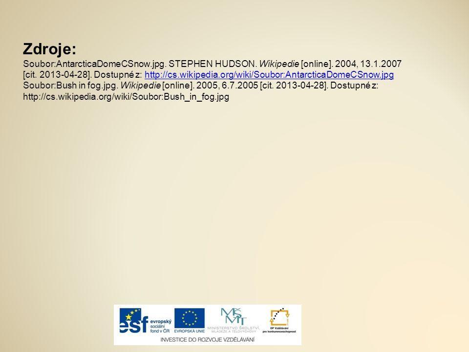 Zdroje: Soubor:AntarcticaDomeCSnow.jpg.STEPHEN HUDSON.