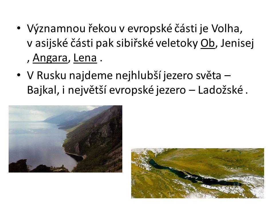 Významnou řekou v evropské části je Volha, v asijské části pak sibiřské veletoky Ob, Jenisej, Angara, Lena. V Rusku najdeme nejhlubší jezero světa – B