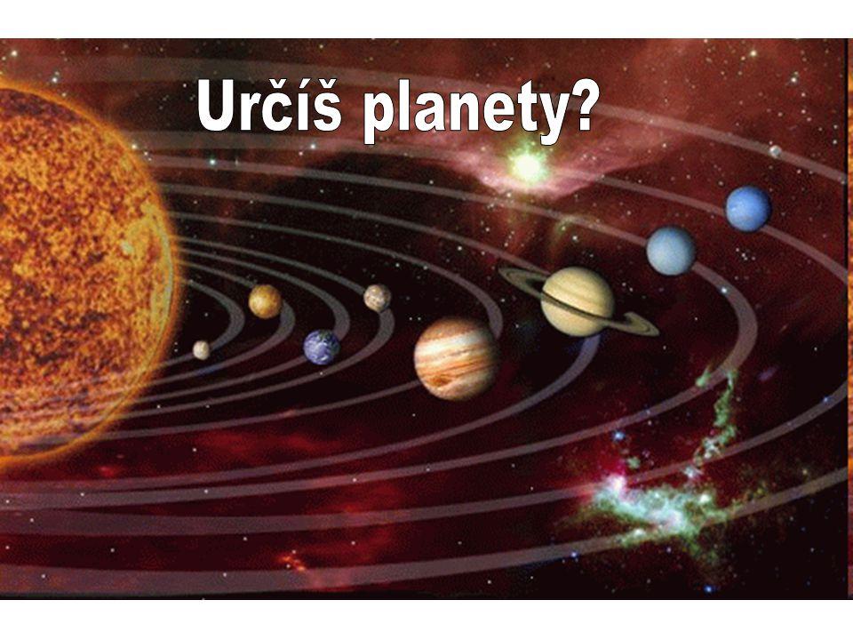 Planety různá velikost Po Slunci a Měsíci nejjasnější na obloze Mají měsíce –Jeden a více –Kromě Merkuru a Venuše