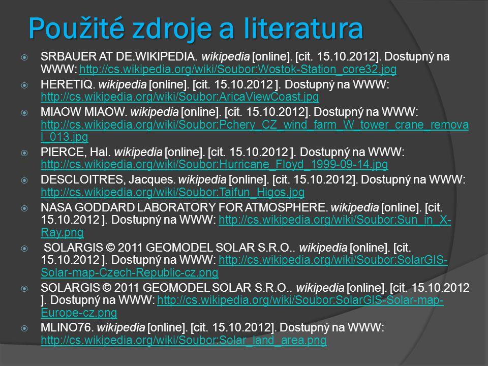 Použité zdroje a literatura  SRBAUER AT DE.WIKIPEDIA.