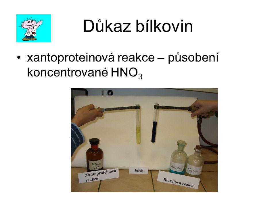 Důkaz bílkovin xantoproteinová reakce – působení koncentrované HNO 3