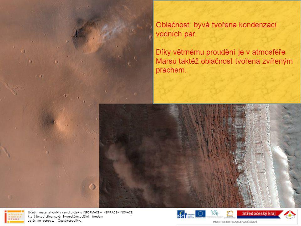 Oblačnost bývá tvořena kondenzací vodních par. Díky větrnému proudění je v atmosféře Marsu taktéž oblačnost tvořena zvířeným prachem. Učební materiál