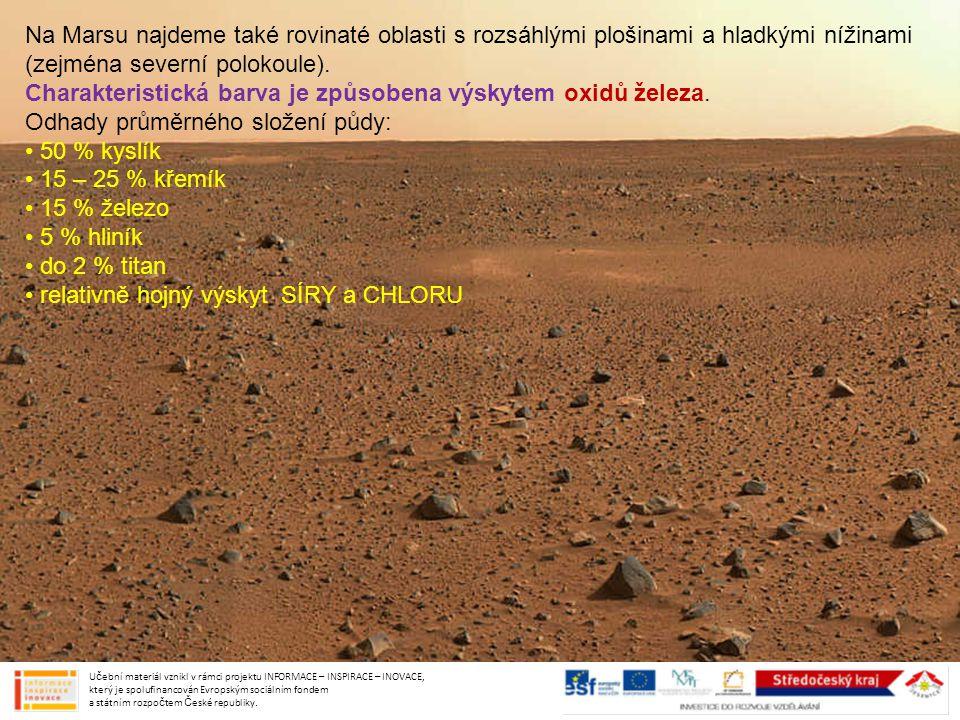 Na Marsu najdeme také rovinaté oblasti s rozsáhlými plošinami a hladkými nížinami (zejména severní polokoule). Charakteristická barva je způsobena výs