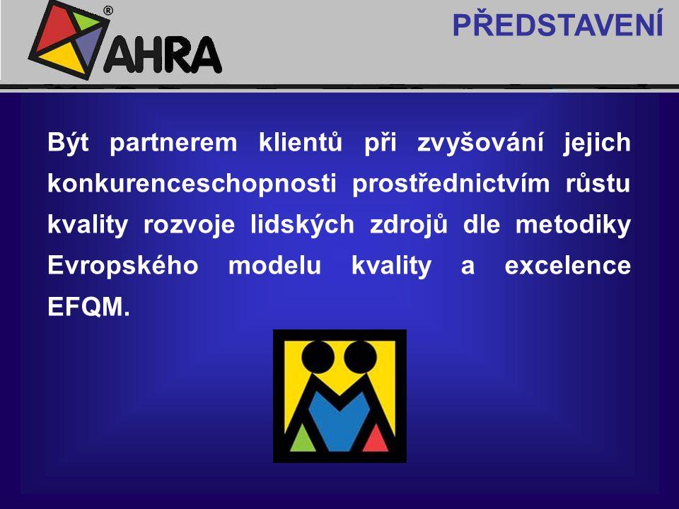 Být partnerem klientů při zvyšování jejich konkurenceschopnosti prostřednictvím růstu kvality rozvoje lidských zdrojů dle metodiky Evropského modelu k