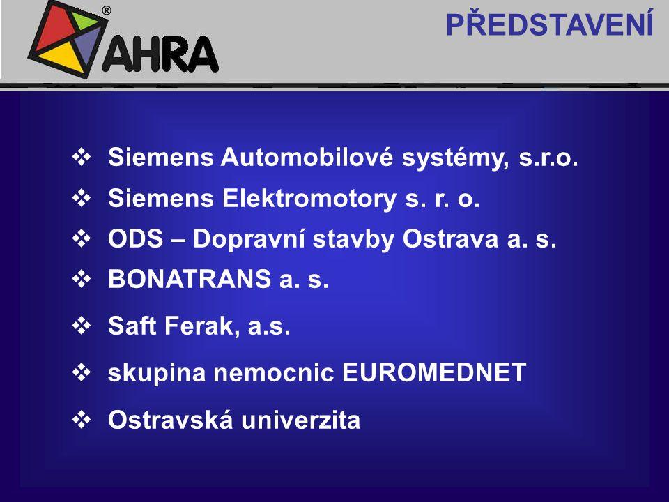  Siemens Automobilové systémy, s.r.o.  Siemens Elektromotory s. r. o.  ODS – Dopravní stavby Ostrava a. s.  BONATRANS a. s.  Saft Ferak, a.s.  s
