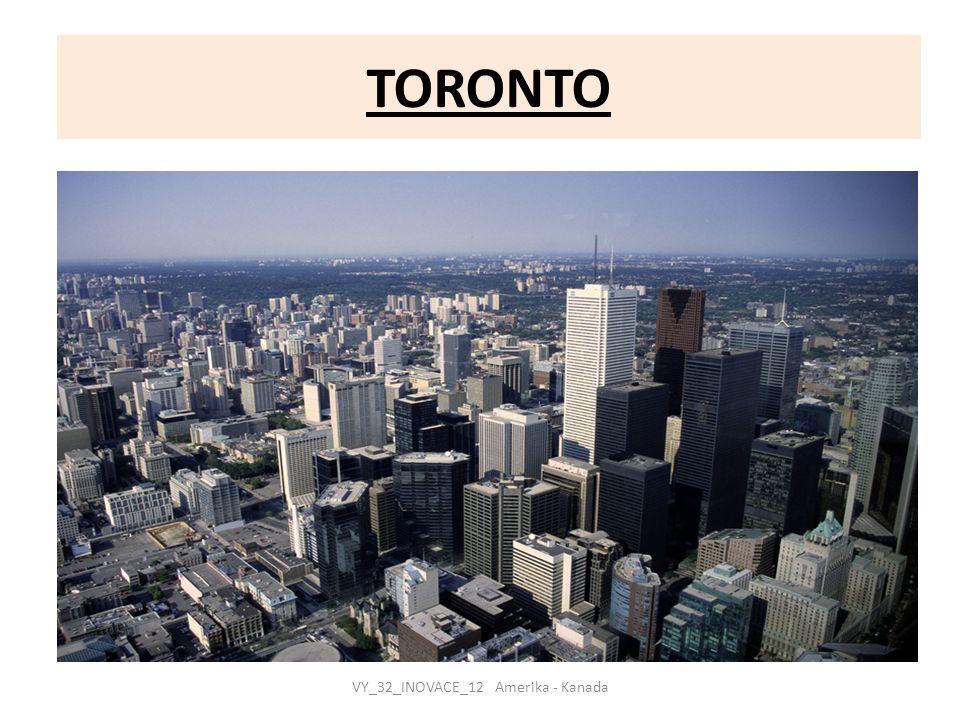 TORONTO VY_32_INOVACE_12 Amerika - Kanada