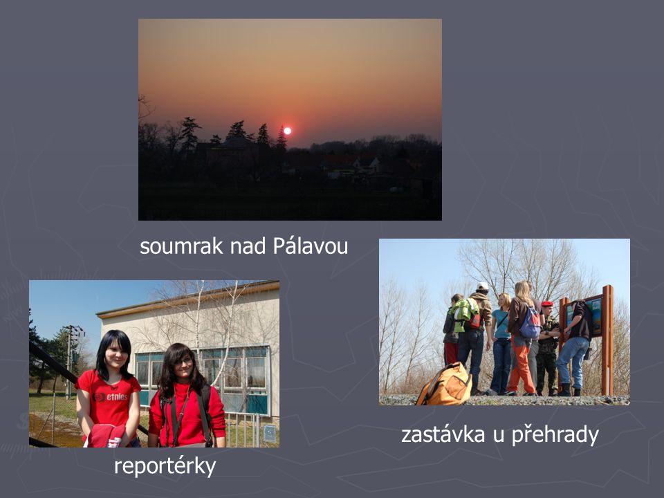 reportérky zastávka u přehrady soumrak nad Pálavou
