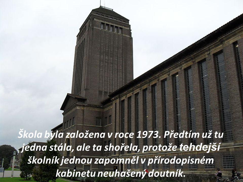 Škola byla založena v roce 1973.