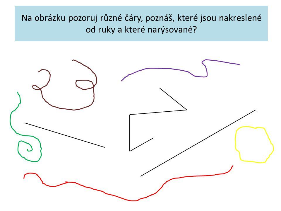 Na obrázku pozoruj různé čáry, poznáš, které jsou nakreslené od ruky a které narýsované?
