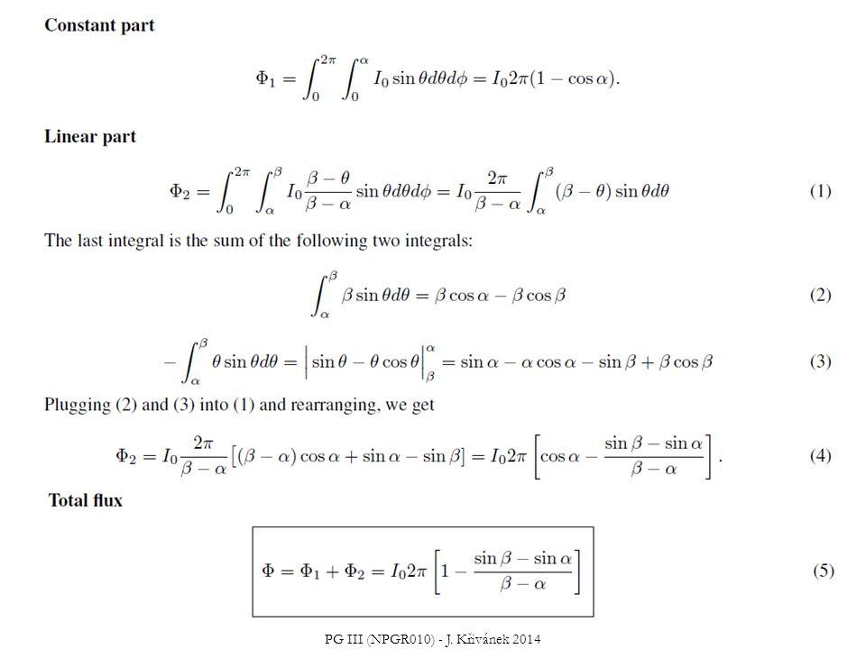 Jaký je celkový výkon (tok)  uniformního Lambertovského plošného zdroje s emitovanou radiancí L e  Uniformní zdroj – zář (radiance) nezávisí na pozici, L e (x,  ) = L e = const.