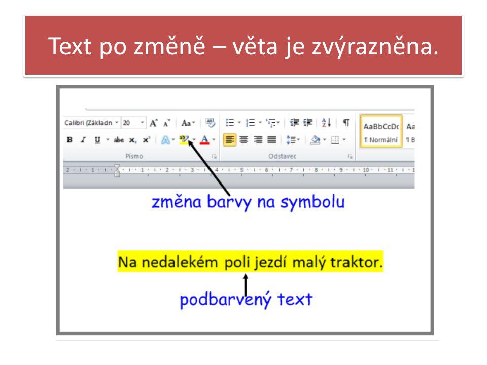 Text po změně – věta je zvýrazněna.