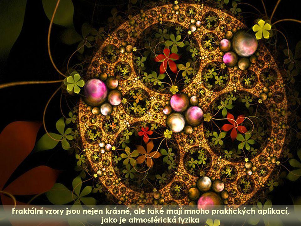 Fraktální geometrie zobrazuje krásné vzory a p ř irozen ě vyvolává zájem um ě lc ů