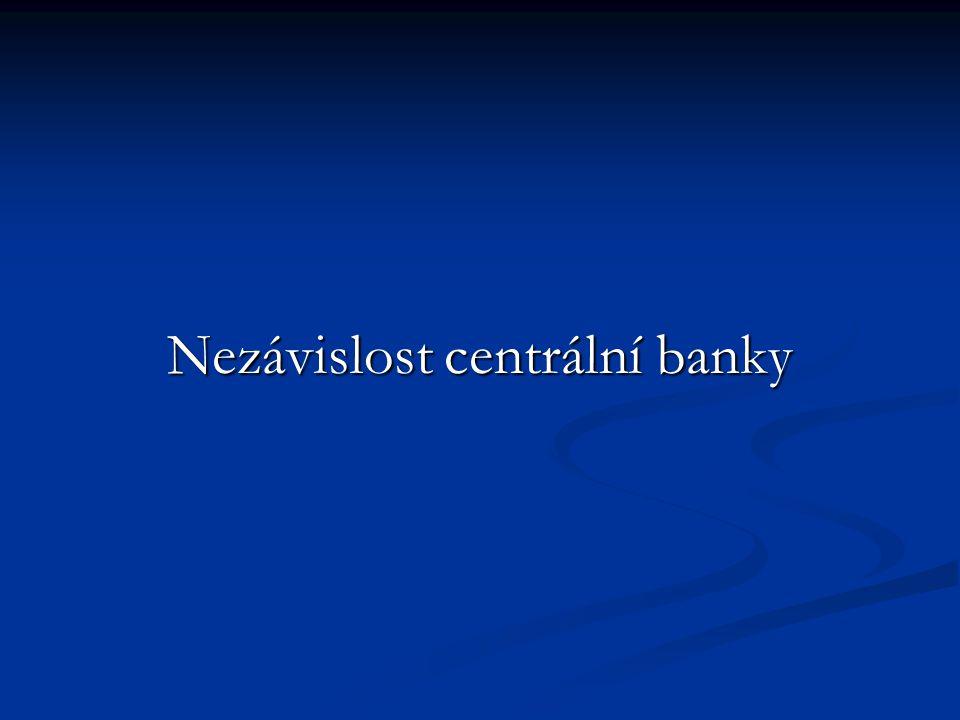 Centrální banka má monopol na emisi peněz.
