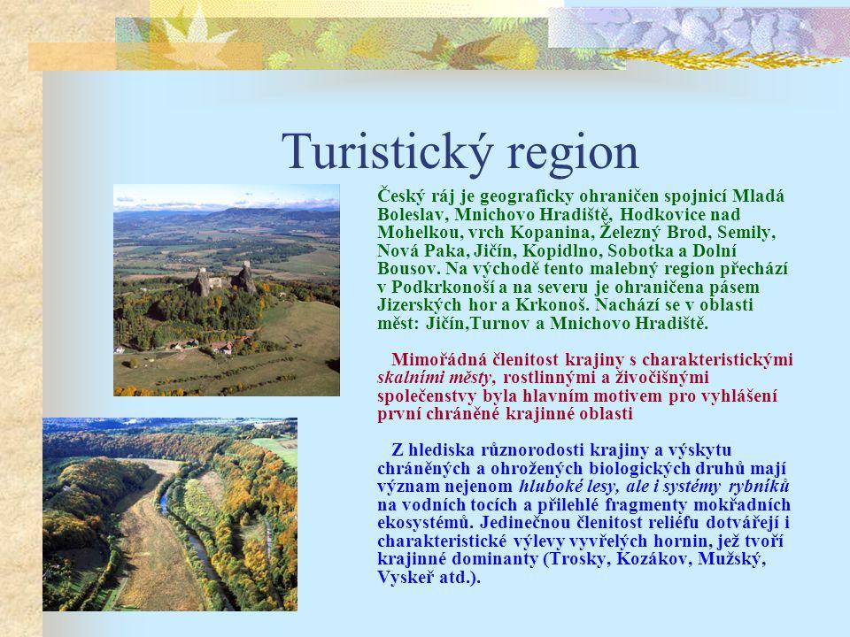 Turistický region Český ráj je geograficky ohraničen spojnicí Mladá Boleslav, Mnichovo Hradiště, Hodkovice nad Mohelkou, vrch Kopanina, Železný Brod, Semily, Nová Paka, Jičín, Kopidlno, Sobotka a Dolní Bousov.