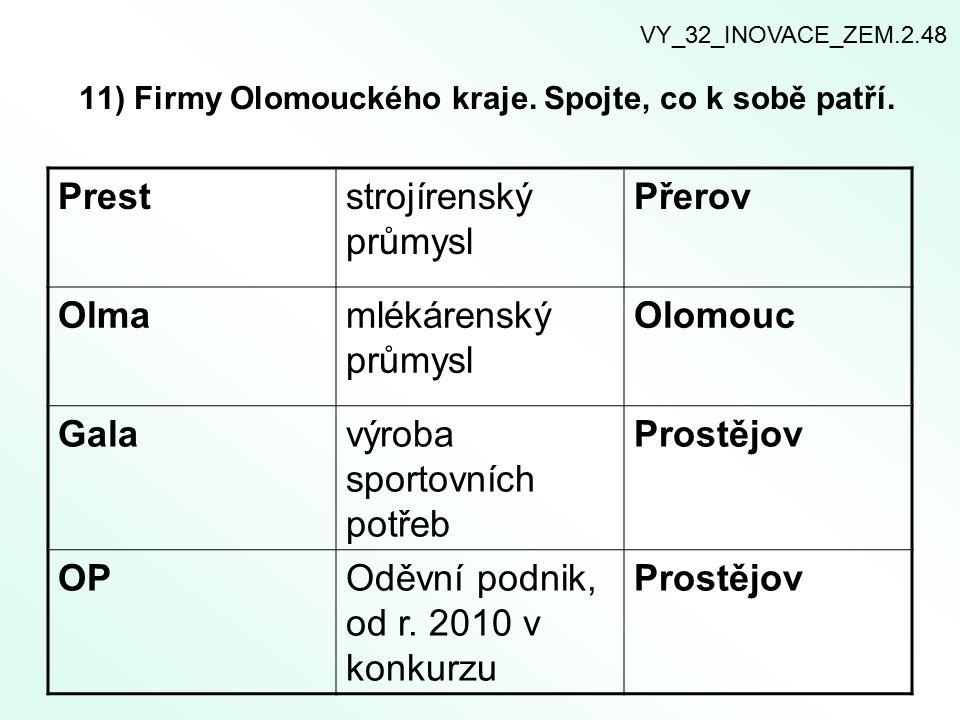 11) Firmy Olomouckého kraje.Spojte, co k sobě patří.