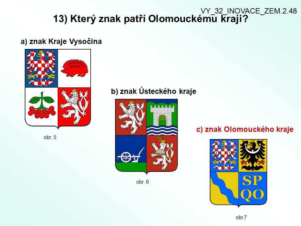 13) Který znak patří Olomouckému kraji.