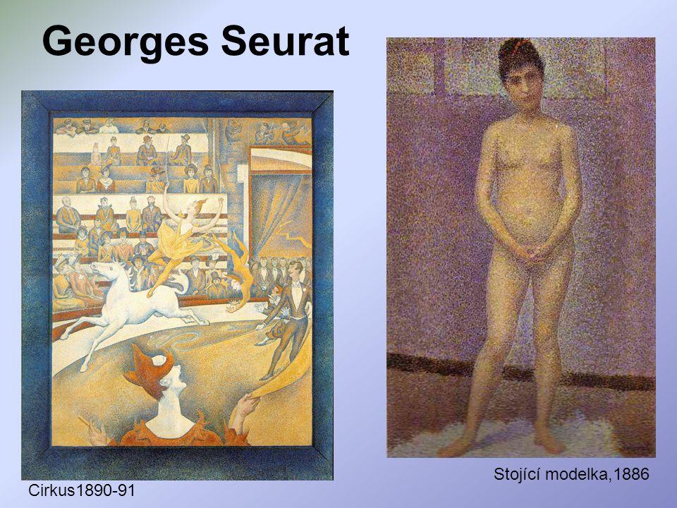 Georges Seurat Stojící modelka,1886 Cirkus1890-91