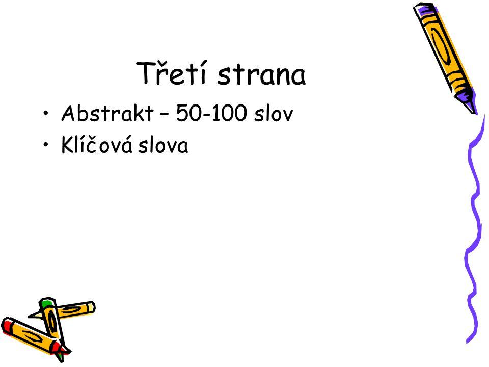 Třetí strana Abstrakt – 50-100 slov Klíčová slova