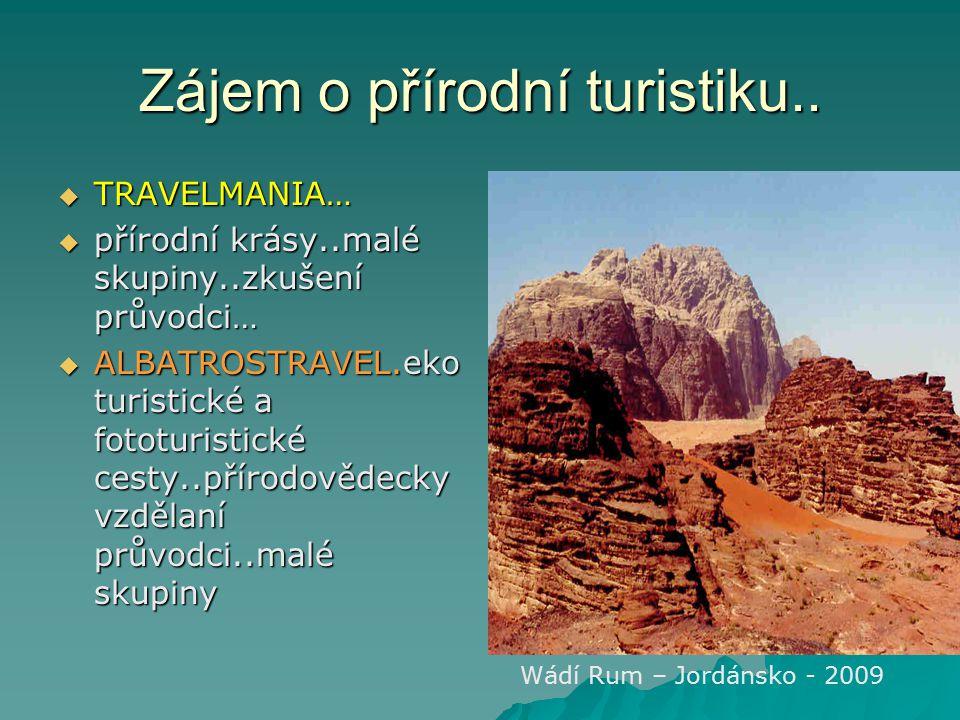 Zájem o přírodní turistiku..