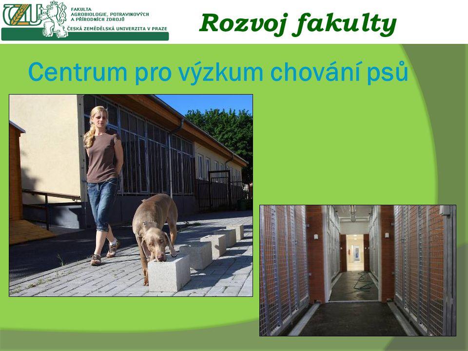 Centrum pro výzkum chování psů Rozvoj fakulty